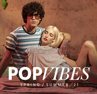 POP VIBES - SPRING SUMMER '21
